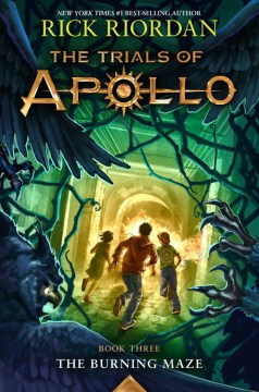 book cover of trials of apollo burning maze by rick riordan