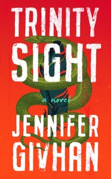 book cover of Trinity Sight by Jennifer Givhan