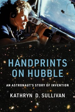 book cover of Handprints on Hubble by Kathryn D Sullivan