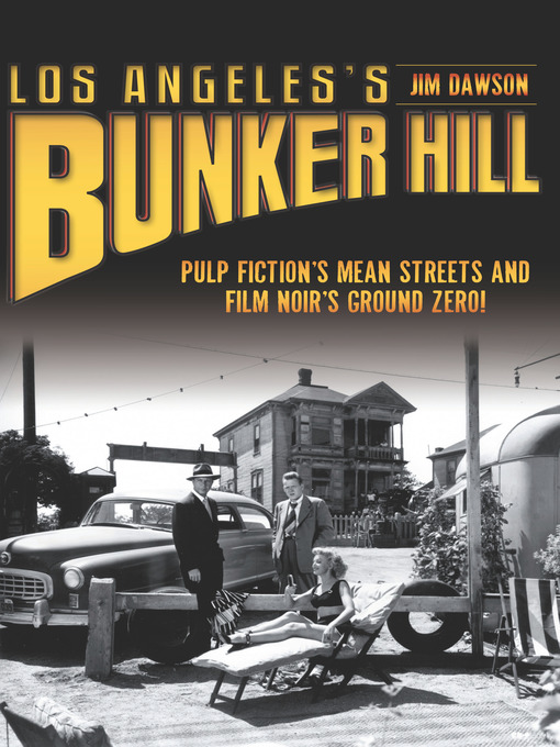 Los Angeles's Bunker Hill  by Jim Dawson